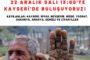 Borçlu ve mağdur çiftçiler Kayseri'de buluşuyor