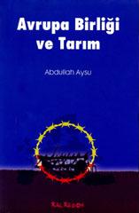 Avrupa Birliği ve  Tarım - Abdullah AYSU