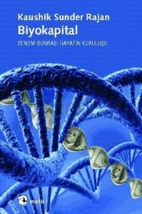 Biyokapital…/Nurettin Abacıoğlu