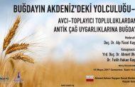 Buğdayın Akdeniz'deki yolculuğu konferans dizisi başlıyor