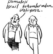 ŞEKERİ AMERİKAN MISIRINDAN, DOMATESİ İSRAİL TOHUMUNDAN ÜRETİYORUZ (!)