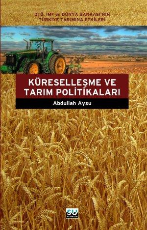 KÜRESELLEŞME  ve  TARIM POLİTİKALARI