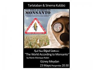 """Monsanto'ya Göre Dünya"""