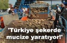 Türkiye Şekerde Mucize Yaratıyor